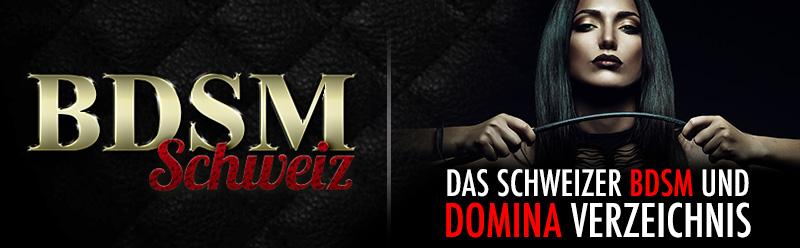 Das Schweizer BDSM und Domina Verzeichnis